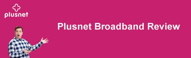 Plusnet Broadband Review